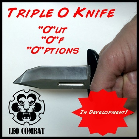 The Triple-O Knife: Out Of Options
