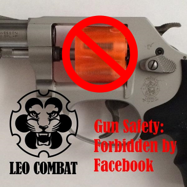 Gun Safety: Forbidden by Facebook UPDATED